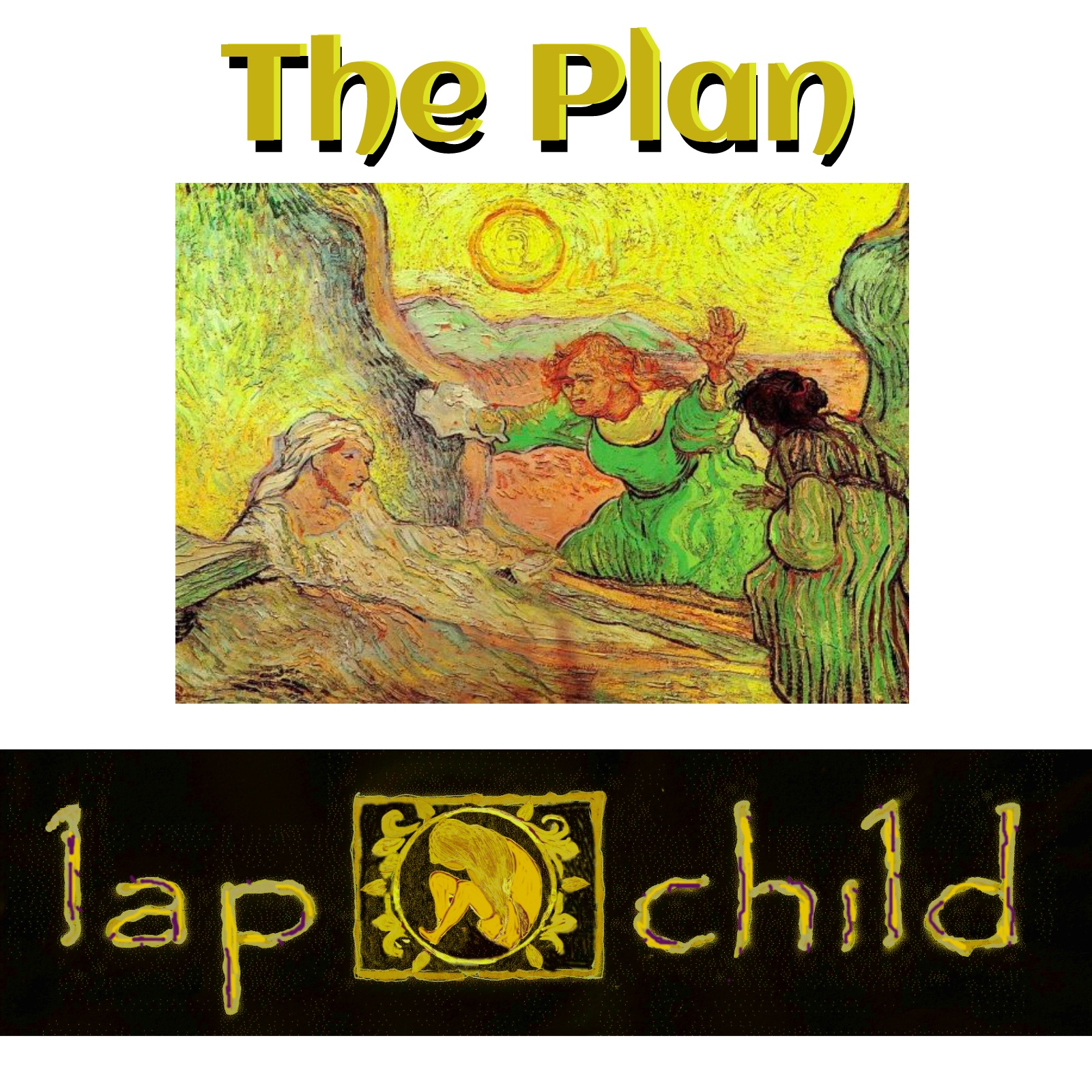 The Plan Inspirational Album by Lap Child