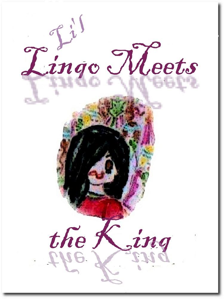 Li'l Lingo Meets the King eBook